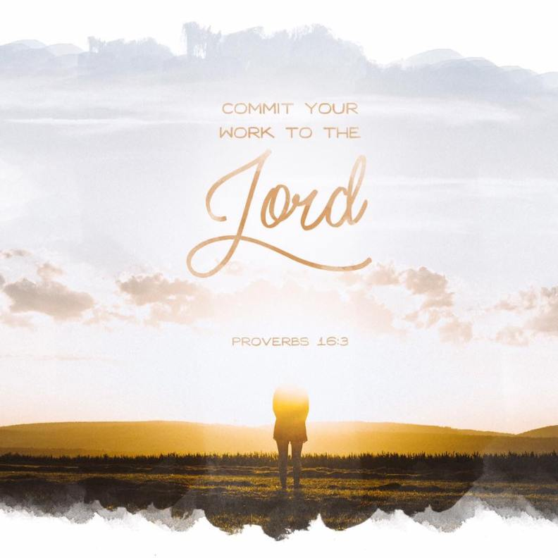 Commit Your Work Unto the Lord
