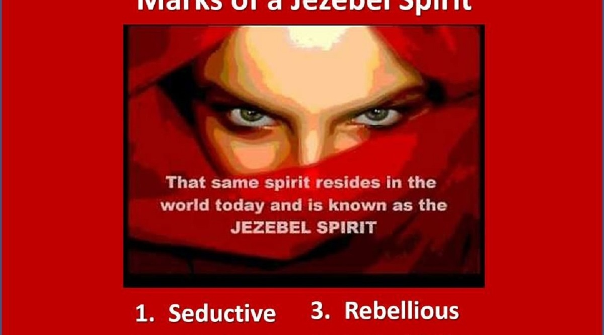 The Jezebel Spirit How it Operates How to Overcome How To